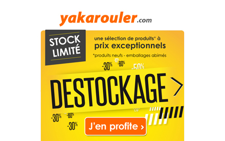 Newsletter Event Destockage - yakarouler.com